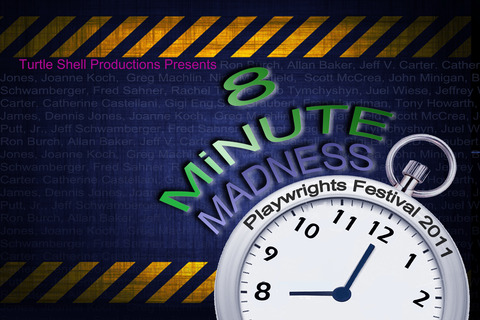 8 Minute Madness Playwrights Festival